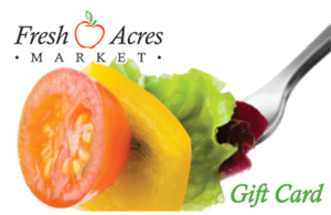 Fresh Acres Gift Card